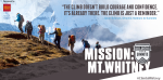 """""""The climb doesn't build courage and confidence. It's already there. The climb is just a reminder."""" – Jason Eckman, Director, Soldiers to Summits"""